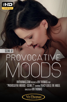 Viv Thomas Provocative Moods Scene 2 Eve Angel & Tracy Gold