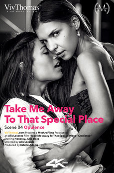 Take Me Away To That Special Place Episode 4 - Opulence