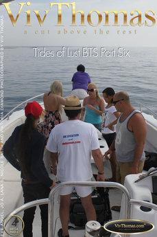Tides of Lust BTS Part Six