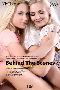 Behind The Scenes: Katy Sky and Cristal Caitlin On Location